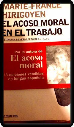 El Acoso Moral En El Trabajo Marie France Hirigoyen By Marie France Hirigoyen Bien Tapa Blanda Libreriaelcosteño