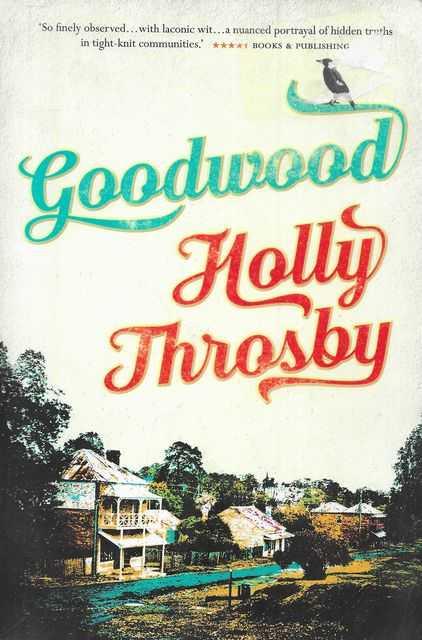 Goodwood - Holly Throsby