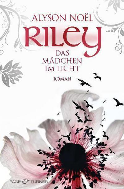Riley - Das Mädchen im Licht -: Roman Roman - Noel, Alyson und Ulrike Laszlo