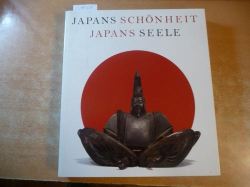Japans Schönheit / Japans Seele - Meisterwerke: Jutta Frings (Koord.)