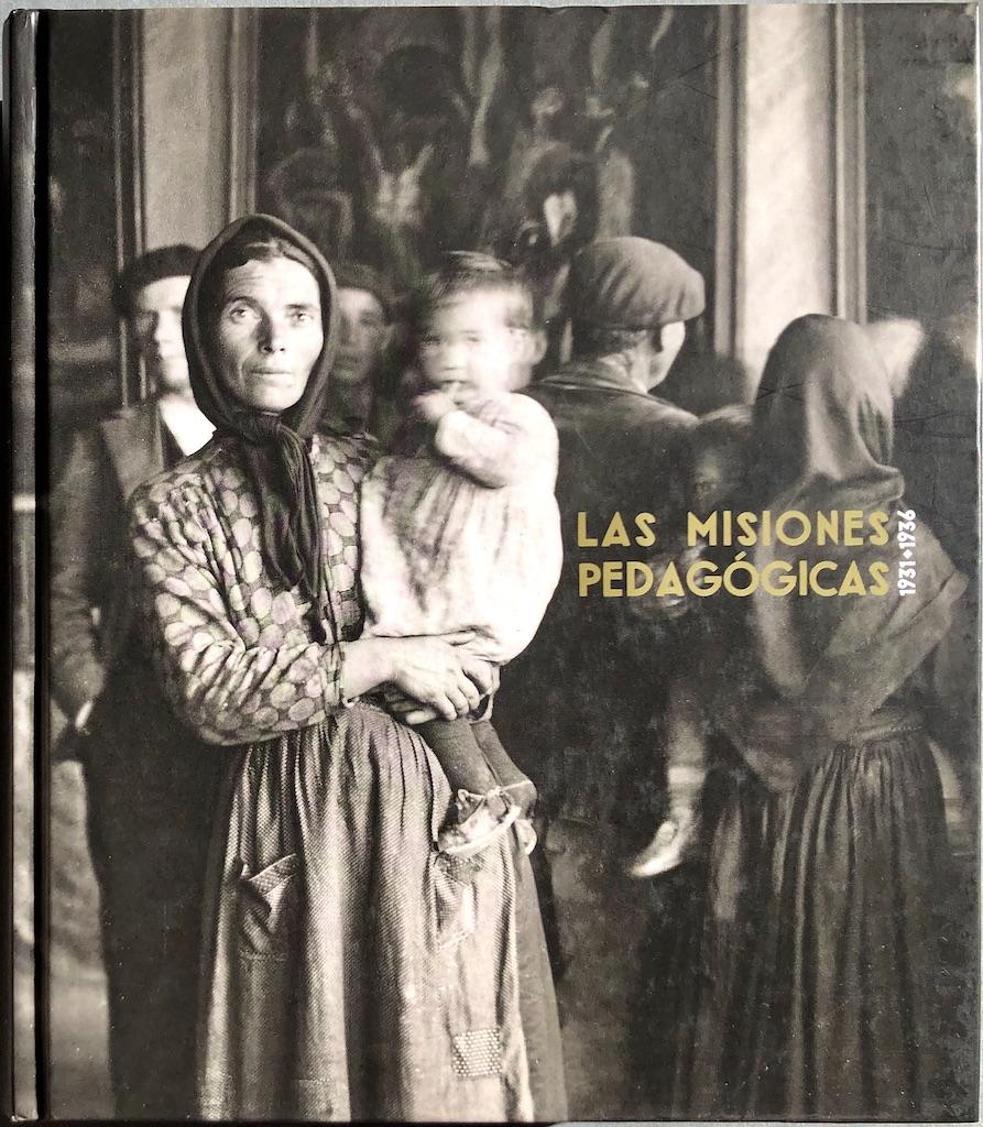 Las Misiones pedagógicas, 1931-1936 - OTERO URTAZA, Eugenio, ed.