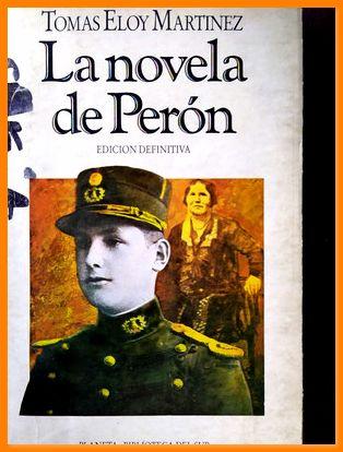 la novela de peron tomas eloy martinez by Tomás Eloy Martínez: Bien Tapa  Blanda   DMBeeBookstore