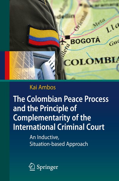 The Colombian peace process and the principle: Ambos, Kai: