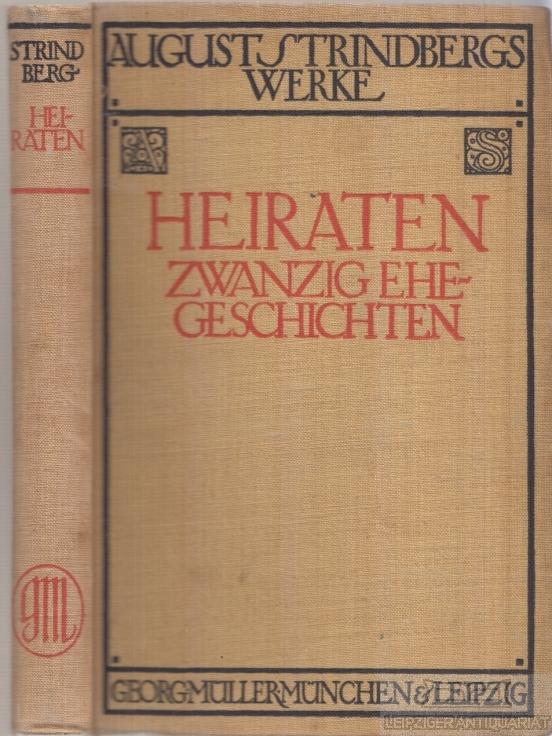 Heiraten. Zwanzig Ehegeschichten.: Strindberg, August.