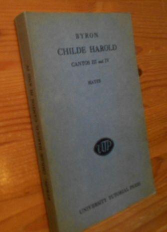 Childe Harold's Pilgrimage, Cantos III, IV Edited: Byron: