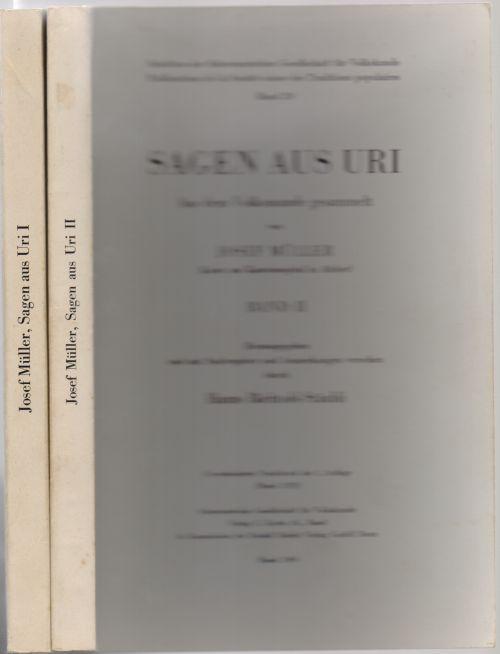Sagen aus Uri. Aus dem Volksmunde gesammelt: Bächtold-Stäubli, Hanns (Hrsg.)