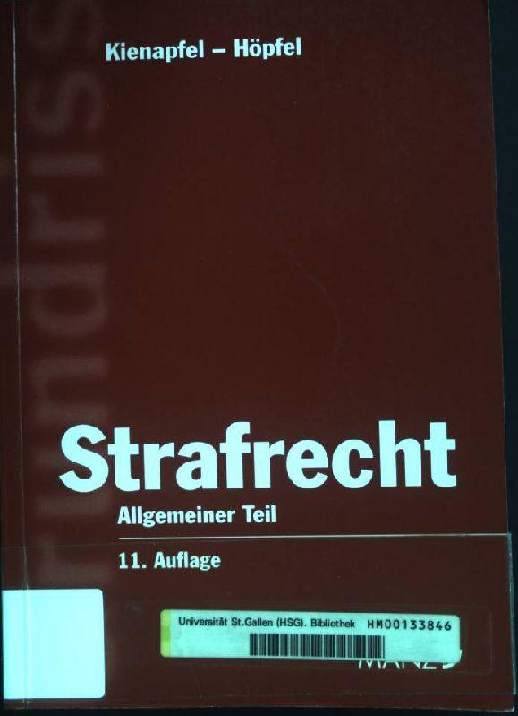 Strafrecht; Allgemeiner Teil: Kienapfel, Diethelm und
