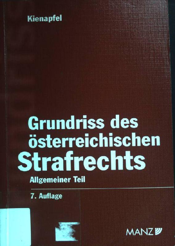 Grundriß des österreichischen Strafrechts; Allgemeiner Teil.: Höpfel, Frank und
