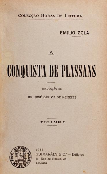 A CONQUISTA DE PLASSANS.: ZOLA. (Émile)
