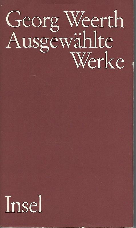 Ausgewählte Werke.: Weerth, Georg und