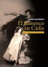El flamenco en Cádiz - Catalina León Benitez