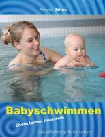 Babyschwimmen - Böhme, Annette