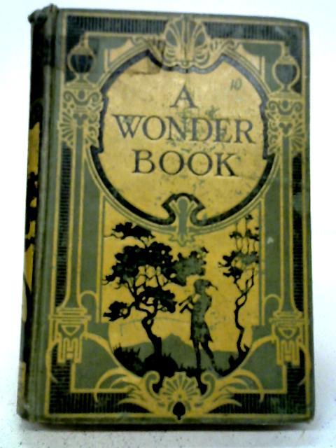 A Wonder Book: Nathaniel Hawthorne