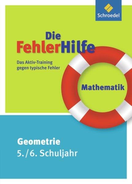 Die FehlerHilfe: Mathematik Geometrie 5 / 6: Das Aktiv-Training gegen typische Fehler - Peter, Fork