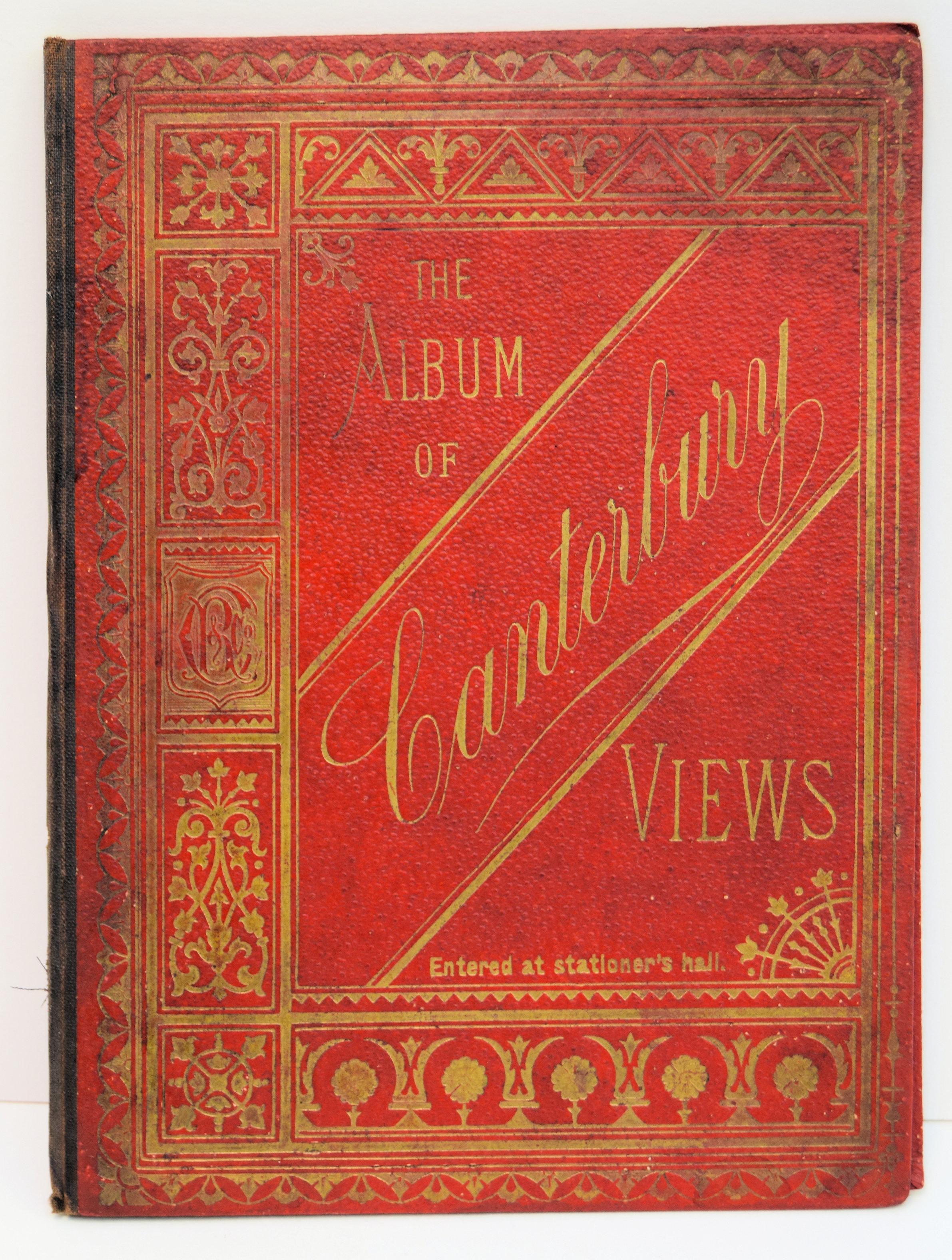 THE ALBUM OF CANTERBURY VIEWS.: CANTERBURY. CHARLES, REYNOLDS