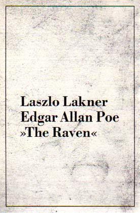 The Raven.: Lakner, Laszlo -