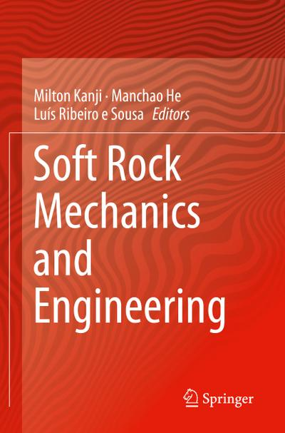 Soft Rock Mechanics and Engineering - Milton Kanji