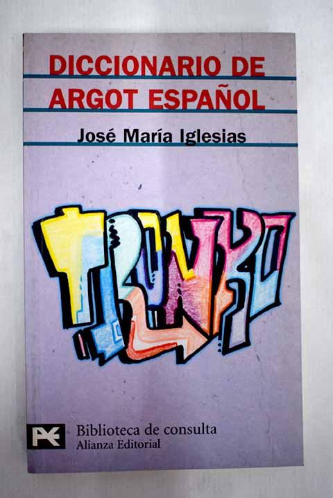 Diccionario de argot español - Iglesias, José María