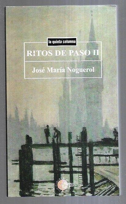 RITOS DE PASO II - NOGUEROL, JOSE MARIA