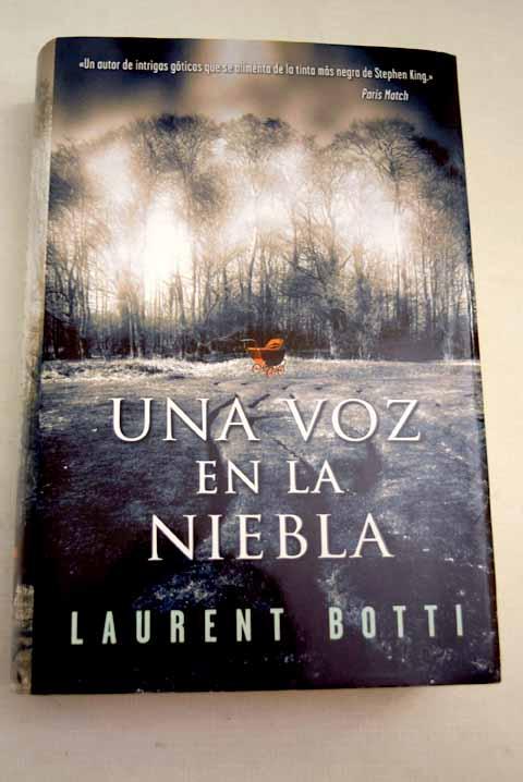 Una voz en la niebla - Botti, Laurent