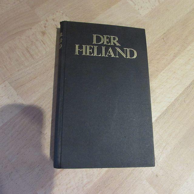 Der Heliand in Simrocks Übertragung und die: Heusler, Andreas: