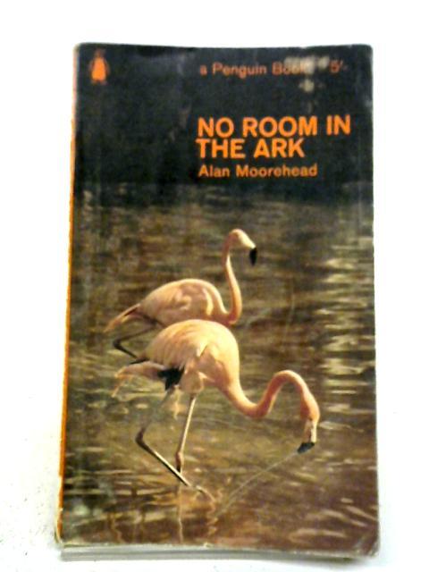 No Room In The Ark: Alan Moorehead