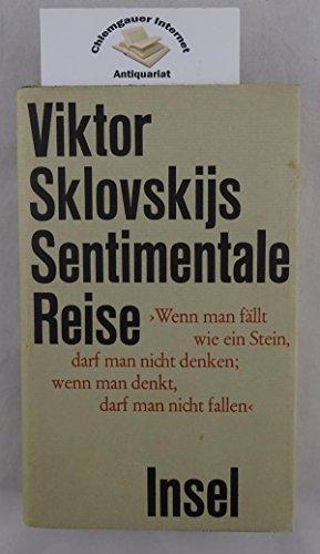 Viktor Sklovskijs Sentimentale Reise: Viktor, B. Sklovskij: