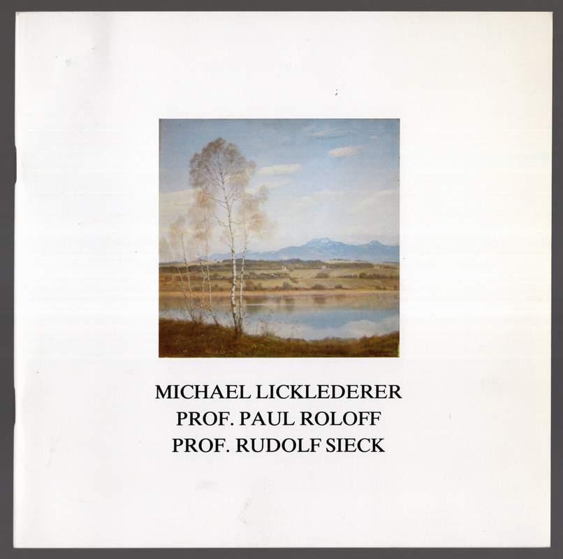 Michael Licklederer, Prof. Paul Roloff, Prof. Rudolf: Ausstellungskatalog -: