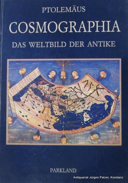 Cosmographia. Das Weltbild der Antike. Einführung von: Ptolemäus.