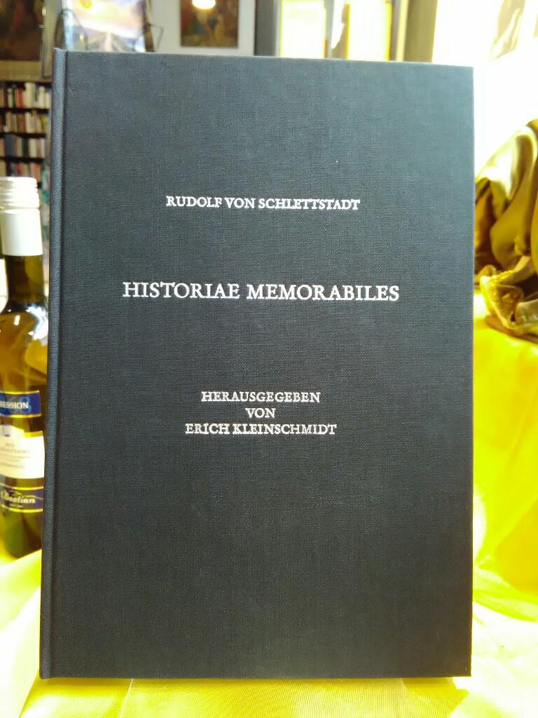 Historiae memorabiles. Zur Dominikanerliteratur und Kulturgeschichte des: Schlettstadt, Rudolf von: