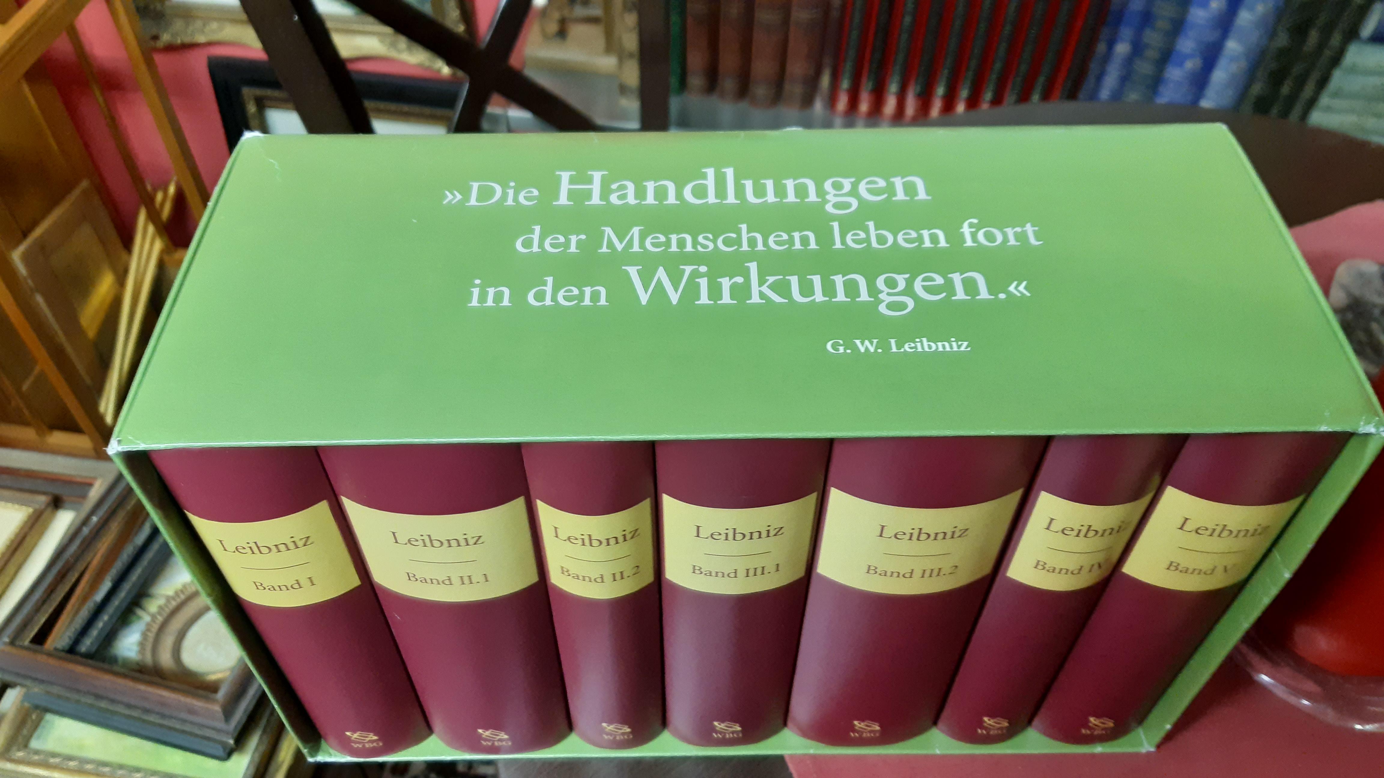 Gottfried Wilhelm Leibniz - Werke (Ausgabe der: Leibniz, Gottfried Wilhelm
