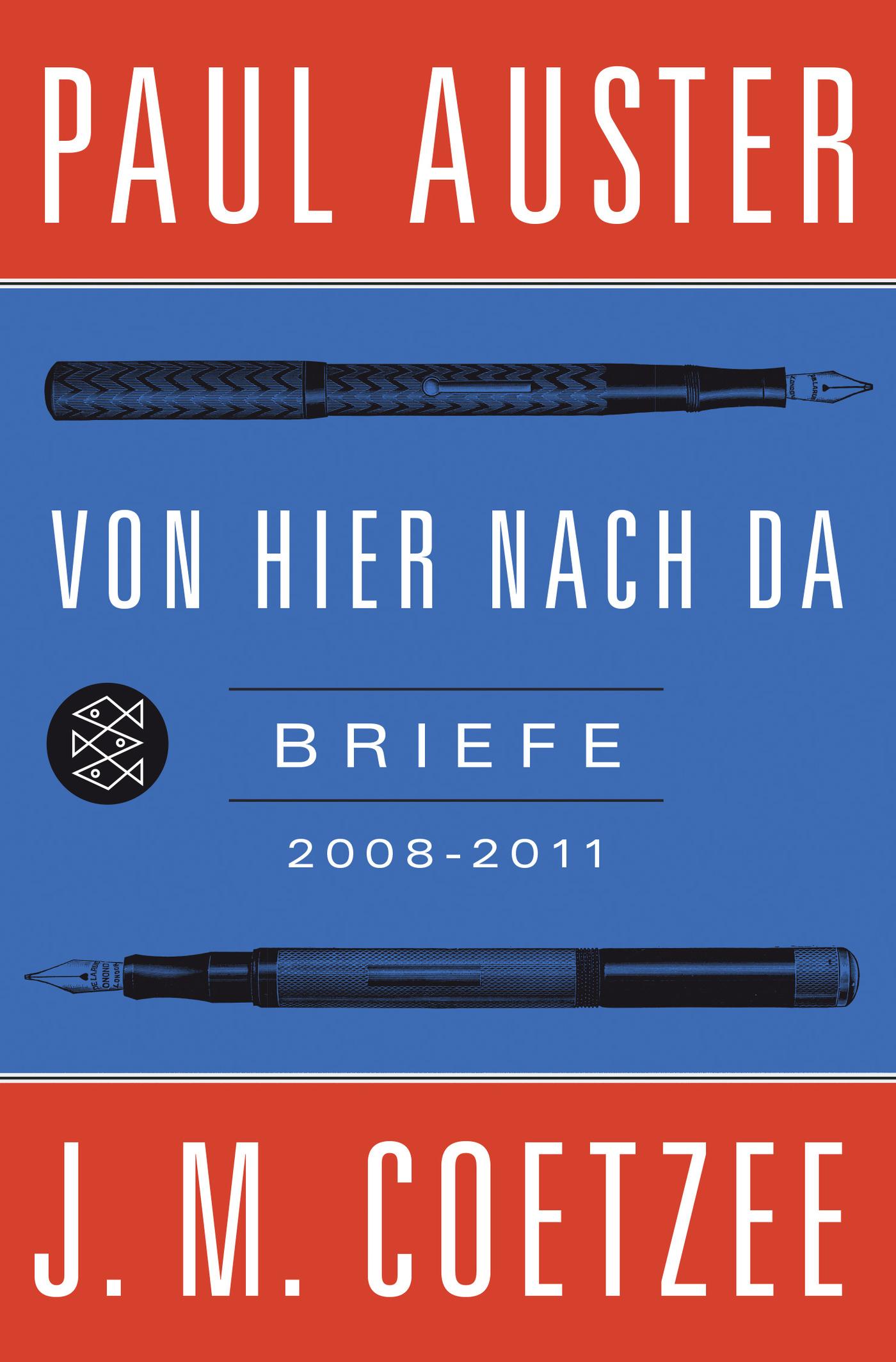 Von hier nach da / Briefe 2008-2011: Auster Paul, Coetzee