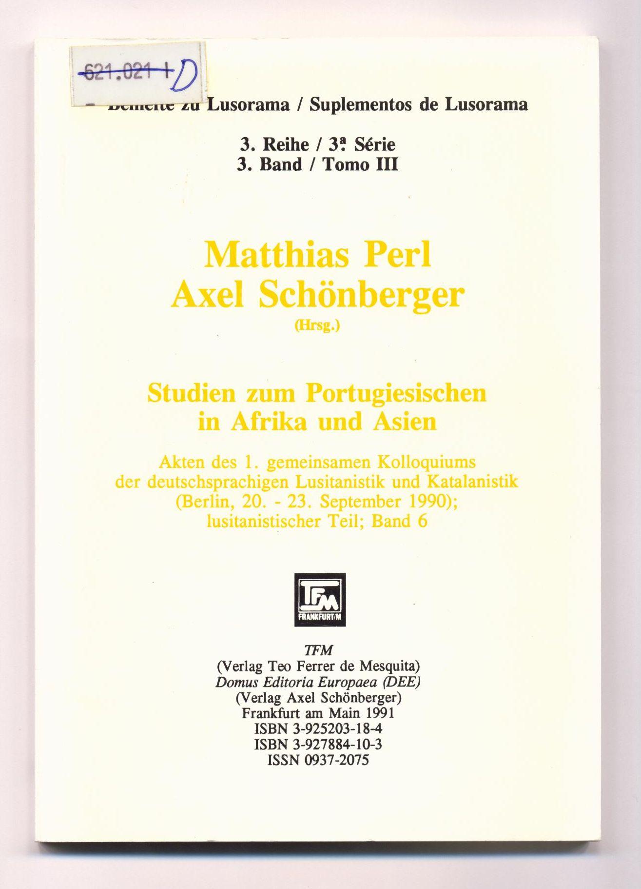 Studien zum Portugiesischen in Afrika und Asien: Perl, Matthias und