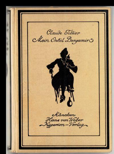 Mein Onkel Benjamin. Übersetzung von Otto Wolfskehl.: Tillier, Claude:
