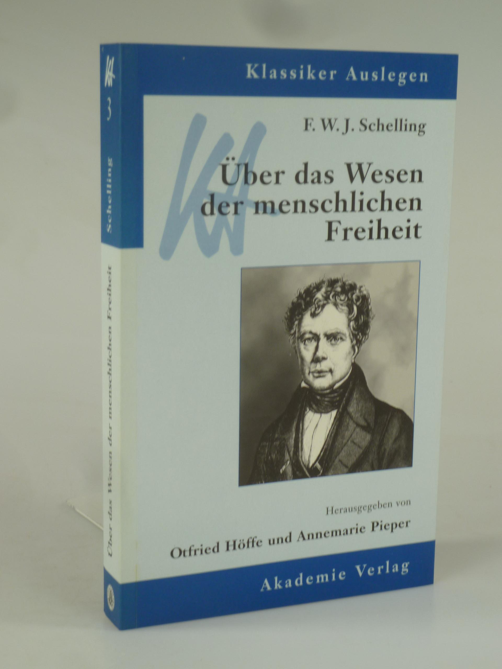 Über das Wesen der menschlichen Freiheit.: SCHELLING, F. W.