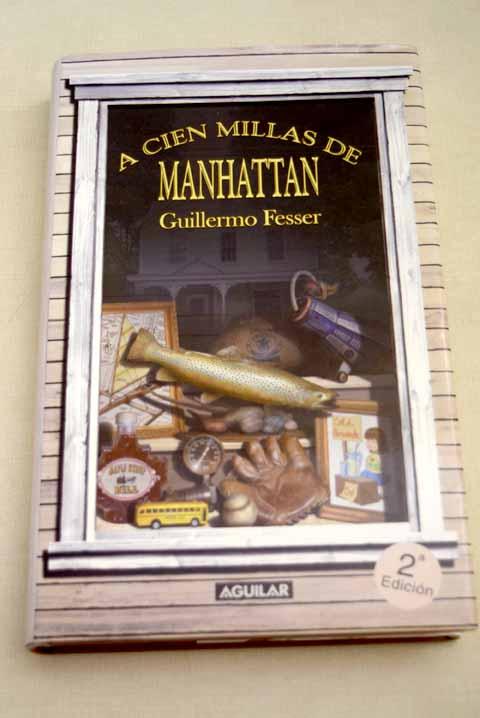 A cien millas de Manhattan - Fesser, Guillermo