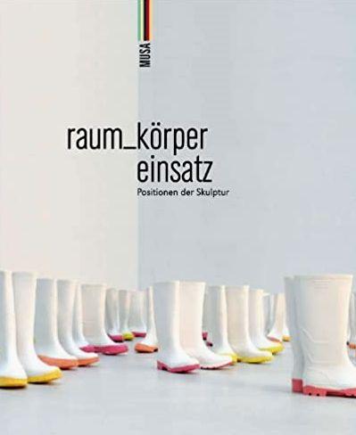 raum_körper einsatz : Positionen der Skulptur.