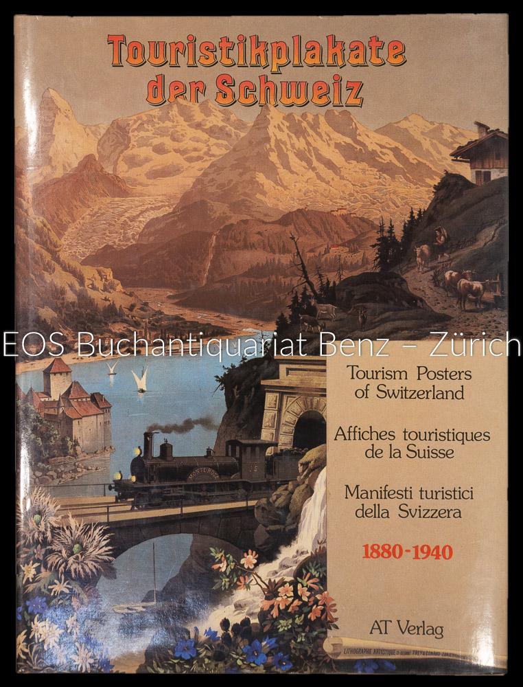 Touristikplakate der Schweiz /Tourism Posters of Switzerland: Wobmann, Karl (Hrsg.):