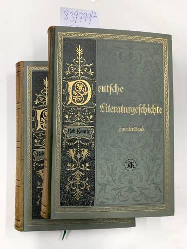 Deutsche Literaturgeschichte, 2 Bde.: Koenig, Hobert, Karl