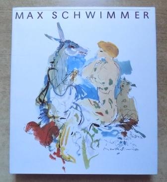 Max Schwimmer - Leben und Werk.: George, Magdalena