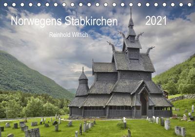 Norwegens Stabkirchen (Tischkalender 2021 DIN A5 quer) : Stabkirchen in Norwegen (Monatskalender, 14 Seiten ) - Reinhold Wittich