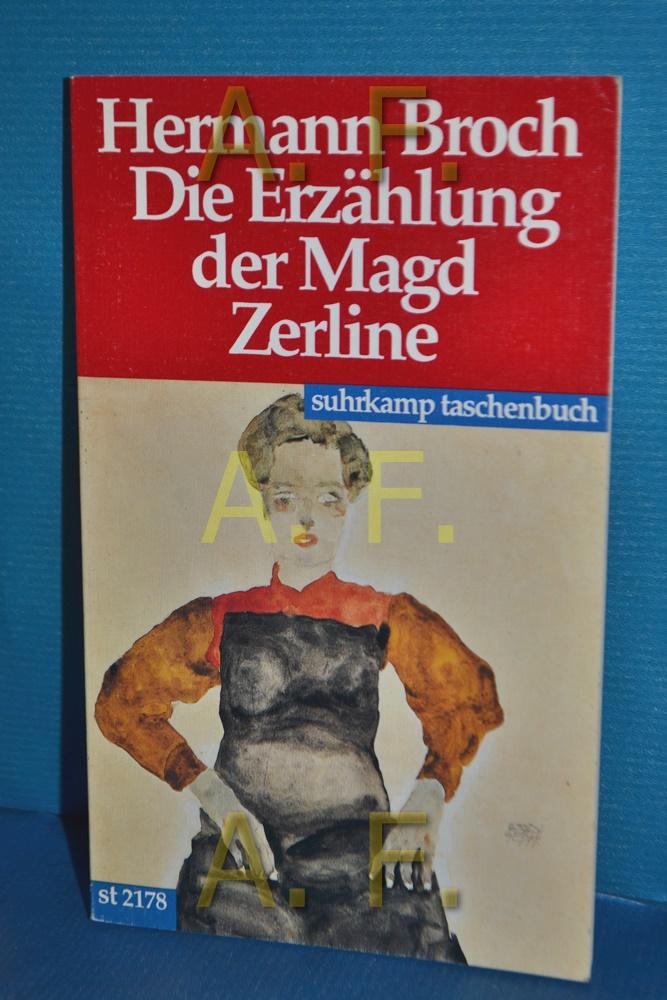 Die Erzählung der Magd Zerline. Suhrkamp Taschenbuch: Broch, Hermann: