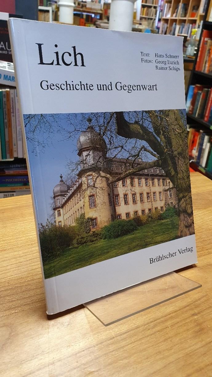 Lich - Geschichte und Gegenwart,: Lich / Schnorr,