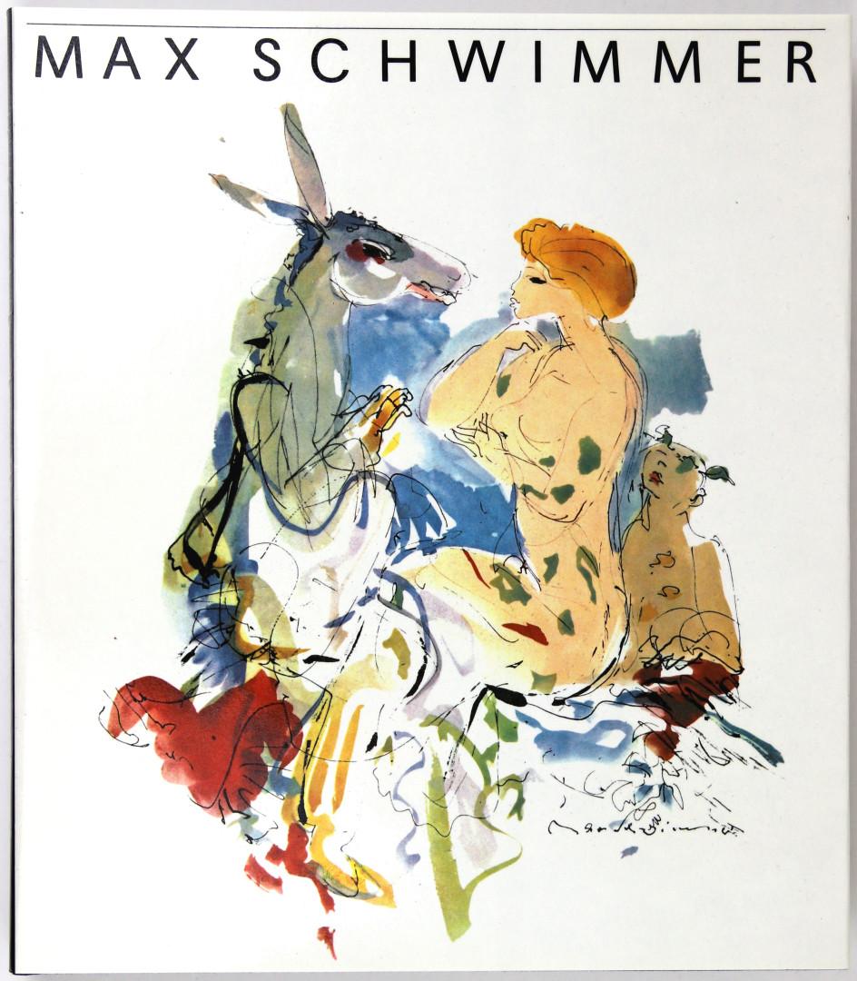Max Schwimmer. Leben und Werk. (2. Auflage).: George, Magdalena: