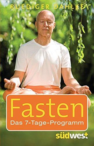 Fasten: Das 7-Tage-Programm - Dahlke, Ruediger