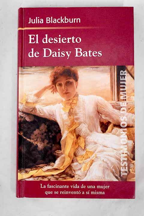 El desierto de Daisy Bates - Blackburn, Julia