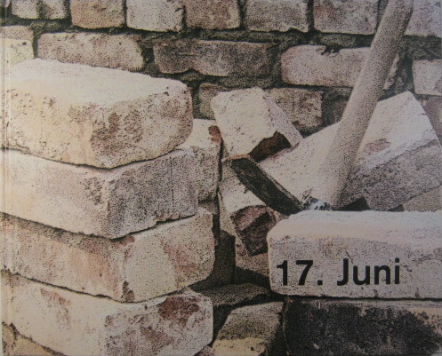 17. Juni.: Förderverein Karl-Marx-Allee.