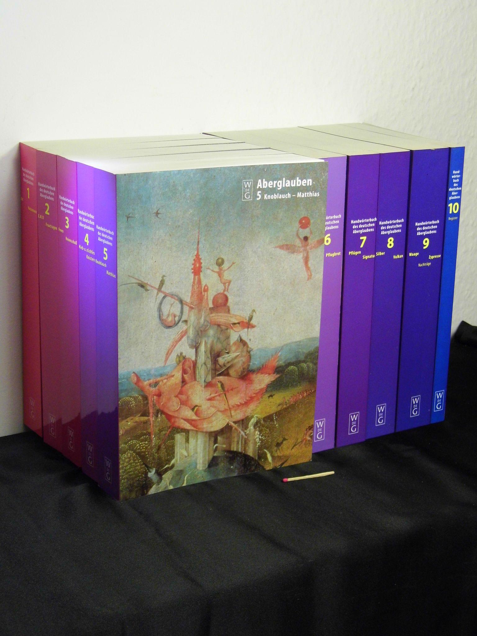 Handwörterbuch des deutschen Aberglaubens - Band 1-10: Bächtold-Stäubli, Hanns (Herausgeber)