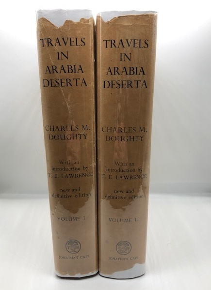 TRAVELS IN ARABIA DESERTA NEW AND DEFINITIVE: DOUGHTY, Charles Montagu
