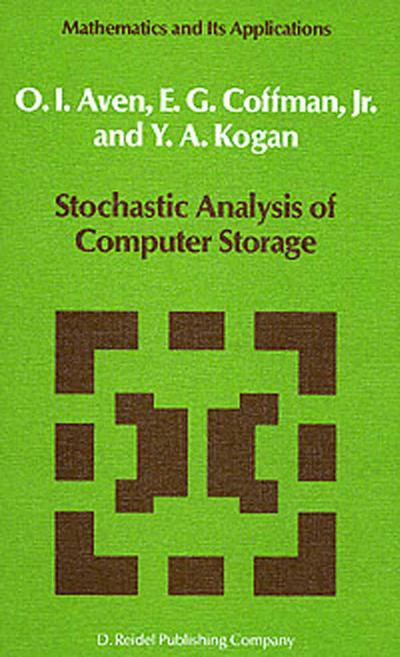 Stochastic Analysis of Computer Storage - O. I. Aven